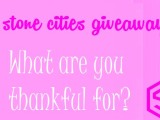 Stone Cities Giveaway: What are you thankful for?