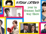 Stone Cities Year in Dramas: Halfway There