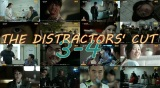 The Distractors' Cut: Bad Guys 3-4
