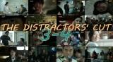 The Distractors' Cut: Bad Guys3-4